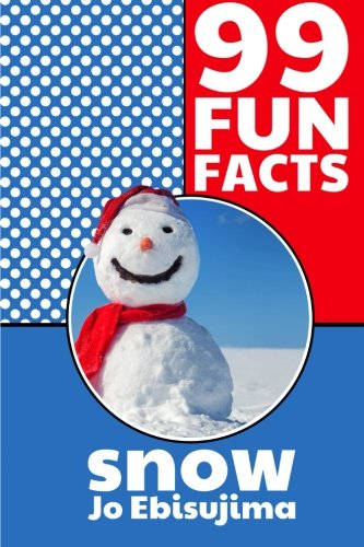 99 Fun Facts SNOW: Learning in bite sized pieces