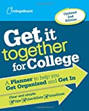 Get It Together for College, College Board Editors, 0874479746