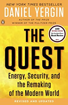 The Quest: Energy, Security, and the Remaking of the Modern World by [Yergin, Daniel]