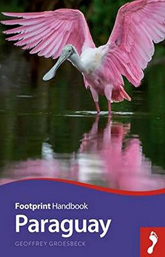 Paraguay Handbook (Footprint - Handbooks)
