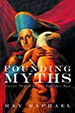 Founding Myths, Ray Raphael, 1565849213