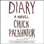 Diary: A Novel | Chuck Palahniuk