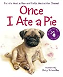 Once I Ate a Pie, Patricia MacLachlan, 0060735333