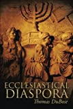 img - for Ecclesiastical Diaspora book / textbook / text book