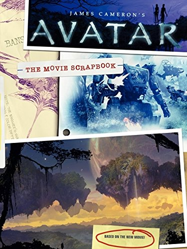 James Cameron's Avatar: The Movie Scrapbook -