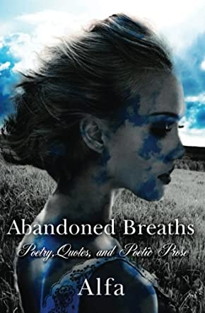 Abandoned Breaths