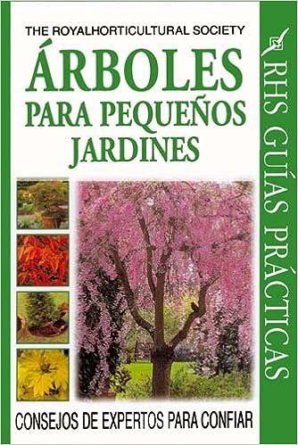 Arboles Para Pequenos Jardines: Amazon.es: Coombes, Allen: Libros