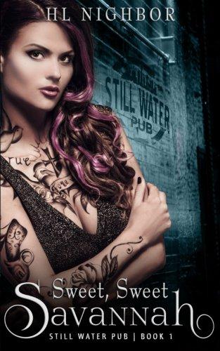 Sweet, Sweet Savannah (Still Water Pub) (Volume 1)