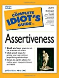 The Complete Idiot's Guide® to Assertiveness, Jeff Davidson, 0028619641