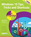 Oh, so that's how you do it! Over 1000 useful tricks of the trade to make Windows work more efficiently for you, all revealed in this book.Windows 10 Tips, Tricks & Shortcuts in easy steps, 2nd Edition has been updated to cover the Window...