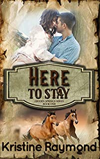 Here To Stay by Kristine Raymond ebook deal