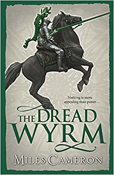 The Dread Wyrm (Traitor Son Cycle 3)