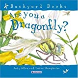 Are You a Dragonfly?, Tudor Humphries and Judy Allen, 0753458055