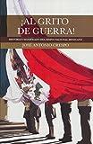 img - for  AL GRITO DE GUERRA! book / textbook / text book