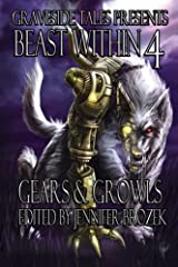 Beast Within 4: Gears & Growls Paperback