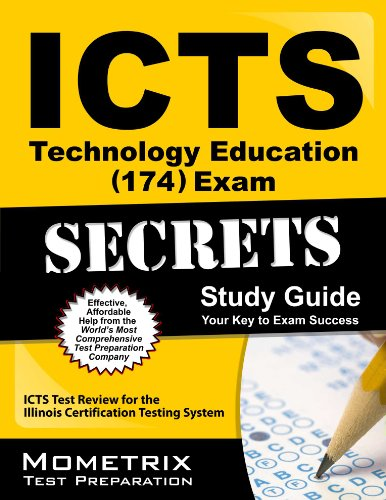 ICTS Technology Education (174) Exam Secrets Study Guide: ICTS Test Review for the Illinois Certification Testing System