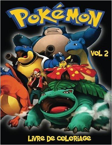 Pokemon Livre De Coloriage Vol 2 Vol 2 Dans Ce Format A4