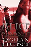Alice Assassin, Angela N. Hunt, 0985020628