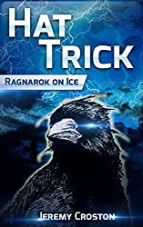 Hat Trick: A Ragnarok on Ice Story (The Raven's Tale Book 1)