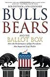 Bulls Bears and the Ballot Box, Bob Deitrick and Lew Goldfarb, 1599322889