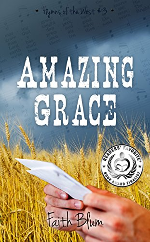 Free Book Amazing Grace (Hymns of the West Book 3)