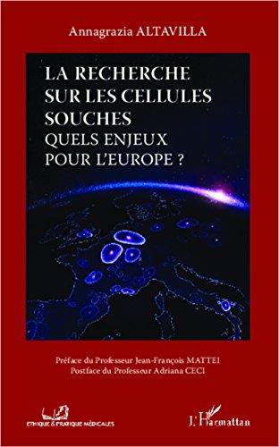 Amazon Com La Recherche Sur Les Cellules Souches Quels