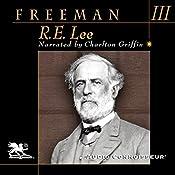 R. E. Lee: Volume Three | Douglas Southall Freeman