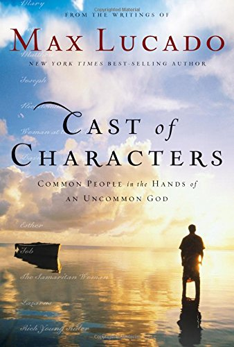 Cast Of Characters  Common People In The Hands Of An Uncommon God