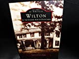 Wilton in the Golden Age of Postcards, Virginia Beppler and Laura Beppler, 0752408666