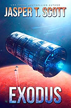 Exodus: Book 3 of the New Frontiers Series (A Dark Space Tie-In) by [Scott, Jasper T.]