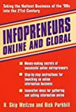 img - for Infopreneurs Online and Global: Taking the Hottest Business of the '90s into the 21st Century by H. Skip Weitzen (1996-06-26) book / textbook / text book