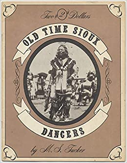 Old Time Sioux Dancers Amazoncom Books