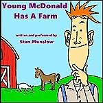 Young McDonald Has a Farm | Stan Munslow
