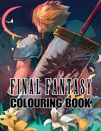 Final Fantasy Colouring Book: Legendary Video Game Franchise and Cultural Treasure   Adult Colouring Book