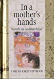 Words on Motherhood, Helen Exley, 1861871295