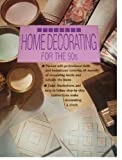 Home Decorating for the '90s, Jon Bouchier, 0831746270