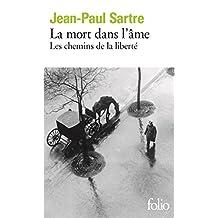 Les chemins de la liberté (Tome 3) - La mort dans l'âme (French Edition)