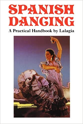 Spanish Dancing, a Practical Handbook