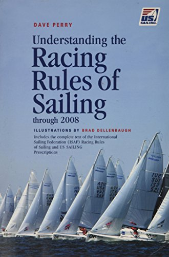 (Understanding the Racing Rules of Sailing Through 2008)