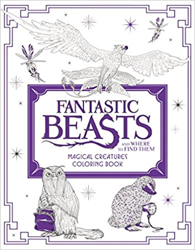 Fantastic Beasts And Where To Find Them Magical Creatures Coloring Book Dec 2016