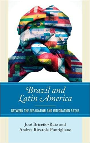 Brazil and Latin America: Between the Separation and Integration Paths