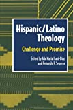 Hispanic Latino Theology, Ada Maria Isasi-Diaz, 0800629213