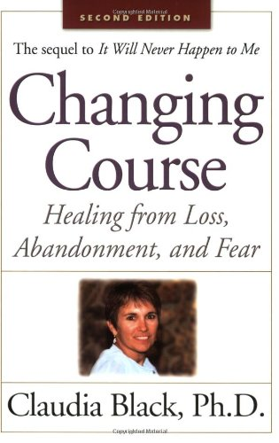 Changing Conduct: Healing from Loss, Abandonment and Fear