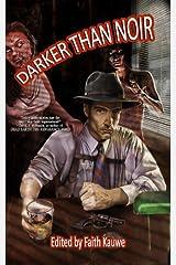 Darker Than Noir Paperback