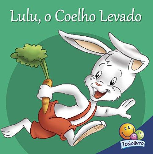 Filhotes amigos: Lulu, o coelho levado