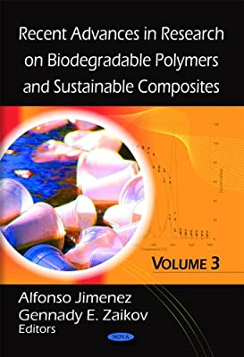Recent Advances in Research on Biodegradable Polymers & Sust: v. 3 ...