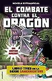El combate contra el dragón: Una aventura Minecraft (Junior - Juvenil (roca))