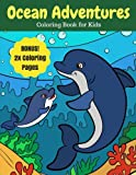Ocean Adventures: Sea Creatures and Ocean Animals Coloring Book for Kids, 2X Coloring Pages (Ocean Coloring Books) (Volume 5)