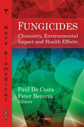 Fungicides: Chemistry, Environmental Impact and Health Effects by Paul De Costa (2009-01-31)