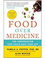 [(Food Over Medicine: The Conversation That Could Save Your Life)] [Author: Pamela A. Popper] published on (January, 2015)